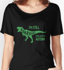 AUTISM AWARENESS SHIRT FOR KIDS ADULTS DINOSAUR ROARSOME autism Women's Relaxed Fit T-Shirt