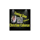 Coming Soon Christine Coleman   by Christine  Coleman