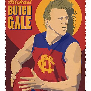 Michael 'Butch' Gale - Fitzroy by 4boat