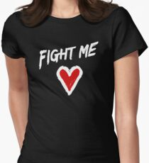 Fight Me Women's Fitted T-Shirt