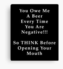 THINK Before You Speak Canvas Print