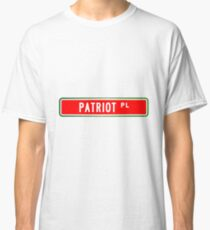 Patriot Place Street Sign  Classic T-Shirt