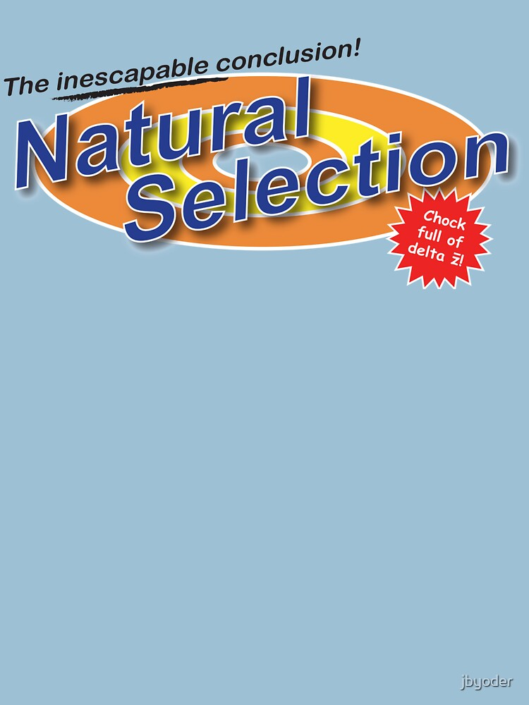 Natural Selection —as seen on TV by jbyoder