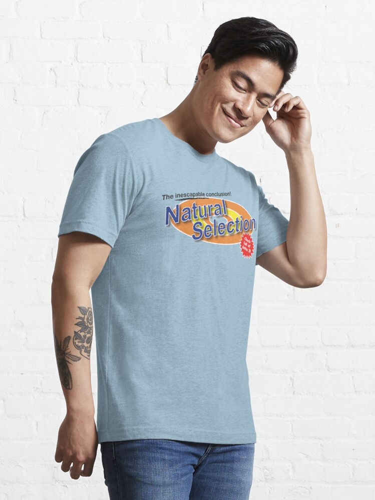 Alternate view of Natural Selection —as seen on TV Essential T-Shirt