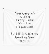 THINK Before You Speak with Black Text Wall Tapestry