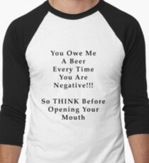 THINK Before You Speak with Black Text Men's Baseball ¾ T-Shirt