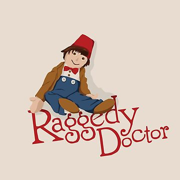 Raggedy Doctor by TEWdream