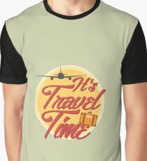 It's travel time! Graphic T-Shirt