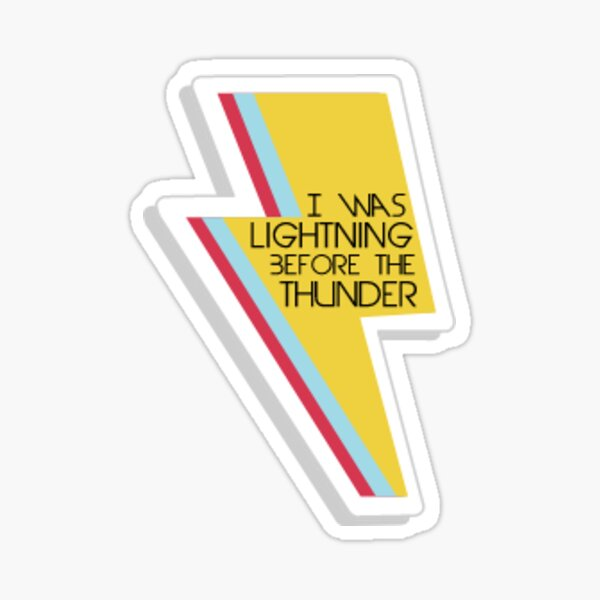 Lightning Before The Thunder Sticker By Mbnotfunny Redbubble