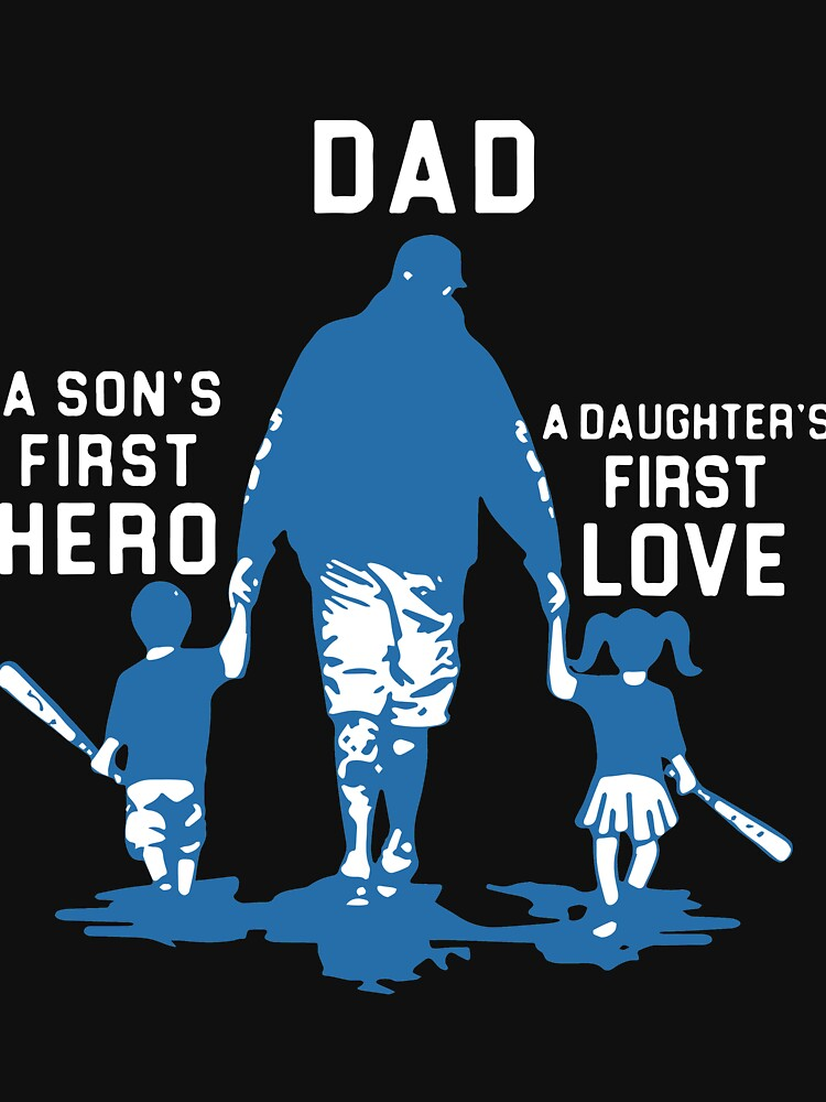 1832+ A Son's First Hero A Daughter's First Love Svg File for Free