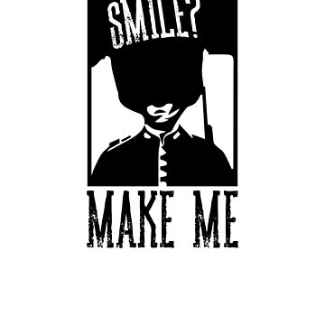 SMILE? MAKE ME by LADGraphics