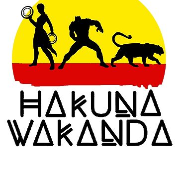 Hakuna Wakanda by dystopic