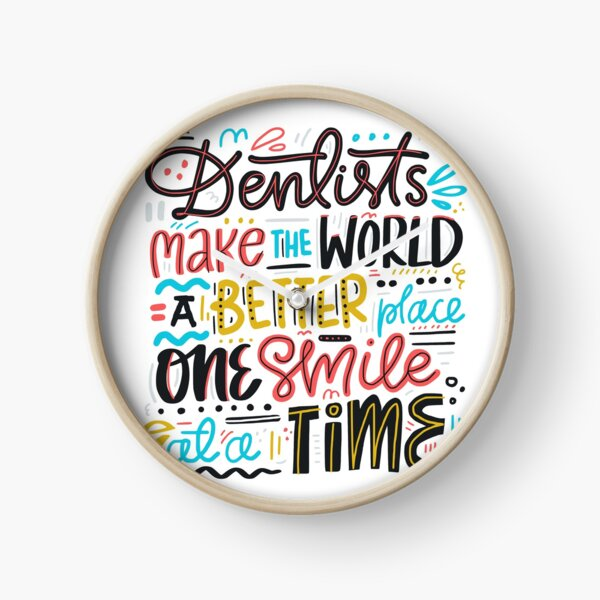 Dentists Lettering Quote Clock