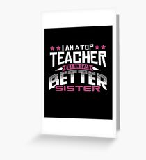 Best Teacher Sister T-Shirt or Cousine Funny Tshirt Greeting Card