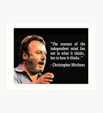 Hitchens - Independent Mind Quote Art Print