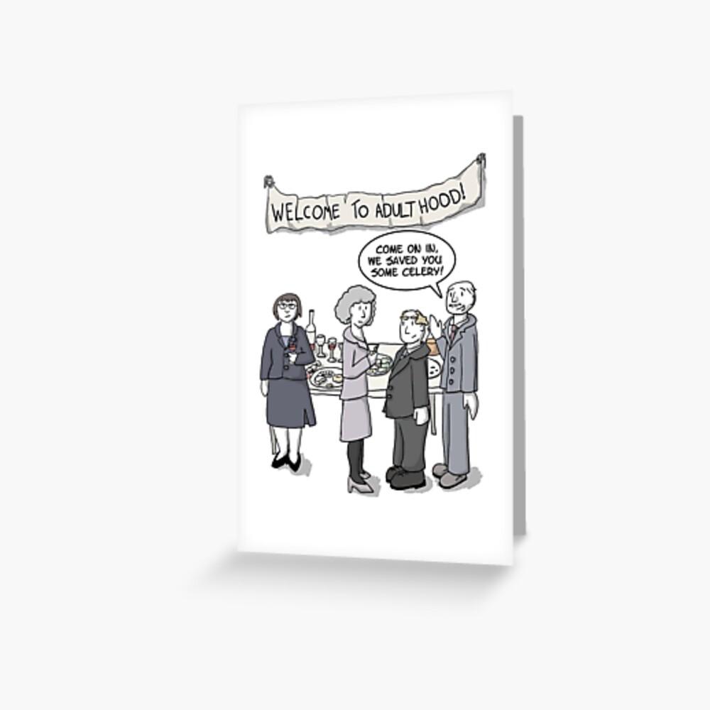 Welcome to Adulthood Greeting Card