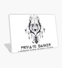 PRIVATE BANKER Laptop Skin