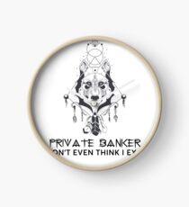 PRIVATE BANKER Clock