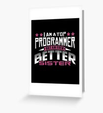 Best Programmer Sister T-Shirt or Cousine Funny Tshirt Greeting Card