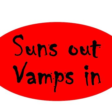 Suns out vamps in by delfmeunier