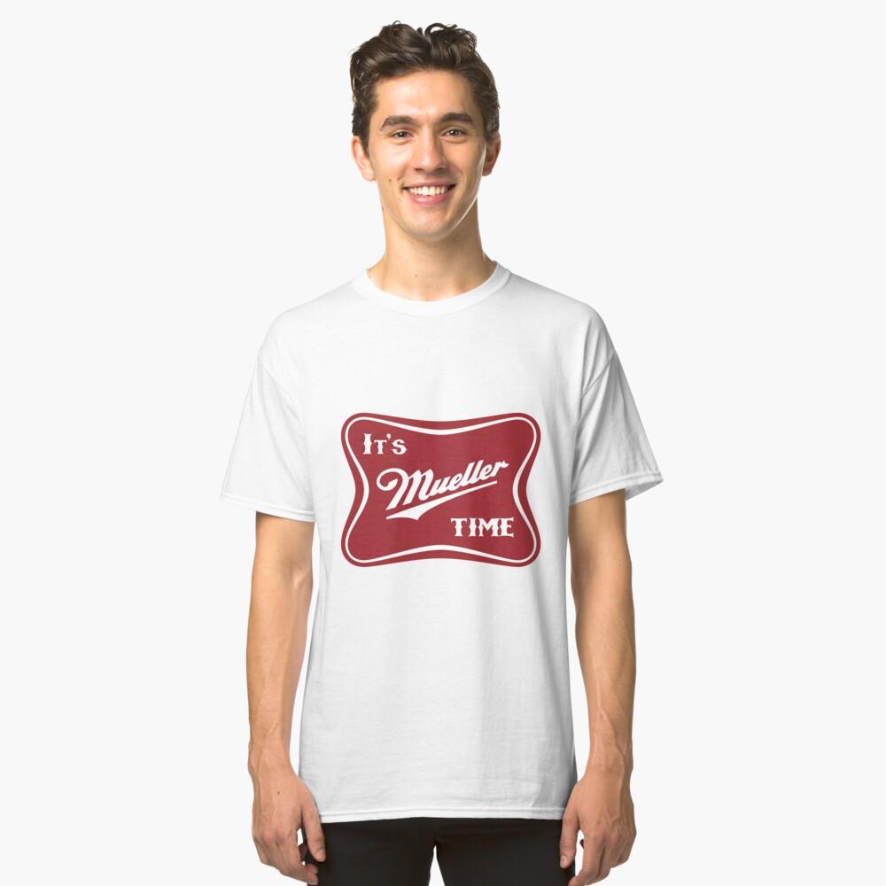 Its Mueller Time!  Beer Parody Trump Logo Classic T-Shirt