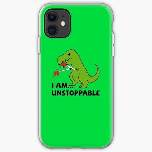 I am unstoppable T-rex iPhone Soft Case