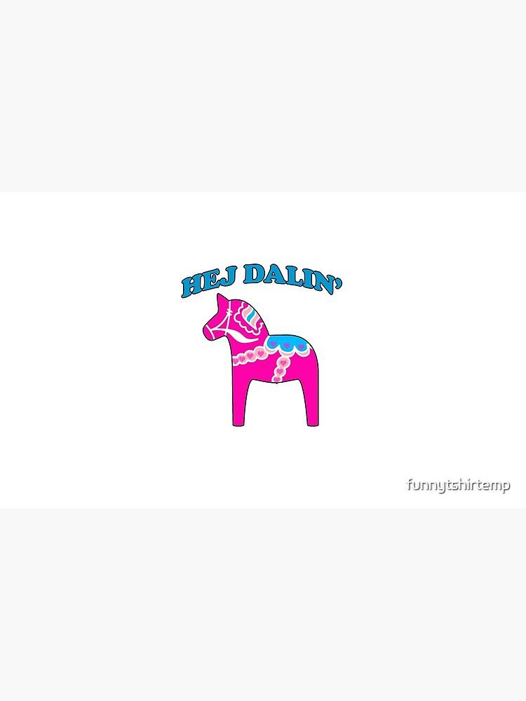Rosa Dala Pferd Hej Darlin Hallo Darling Lustige Liebe von funnytshirtemp