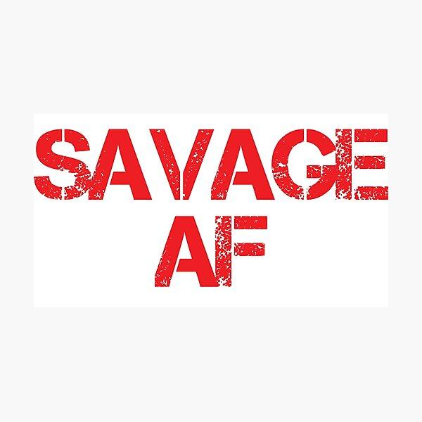 Savage AF Photographic Print