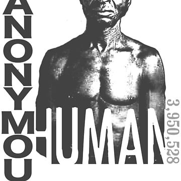 ANONYMOUS HUMAN 001 - Slavery by Yago