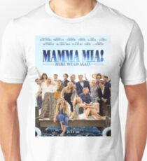 Mamma Mia: Here We Go Again! Unisex T-Shirt
