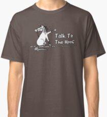 Sprechen Sie mit dem Huf - lustige Pferdeliebhaber-Geschenke Classic T-Shirt
