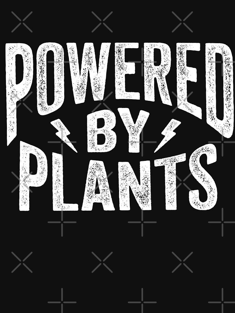 Powered by Plants Shirt Go Vegan T-Shirt Gift by LuckyU-Design