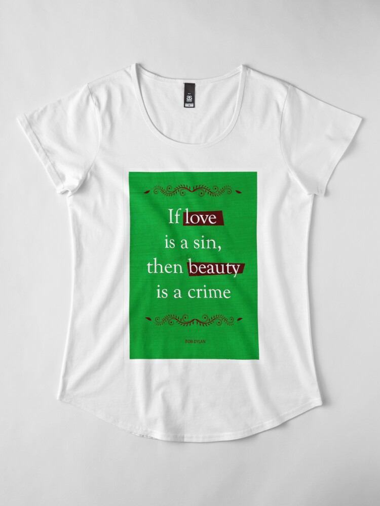 Alternate view of Bob Dylan Quote Premium Scoop T-Shirt