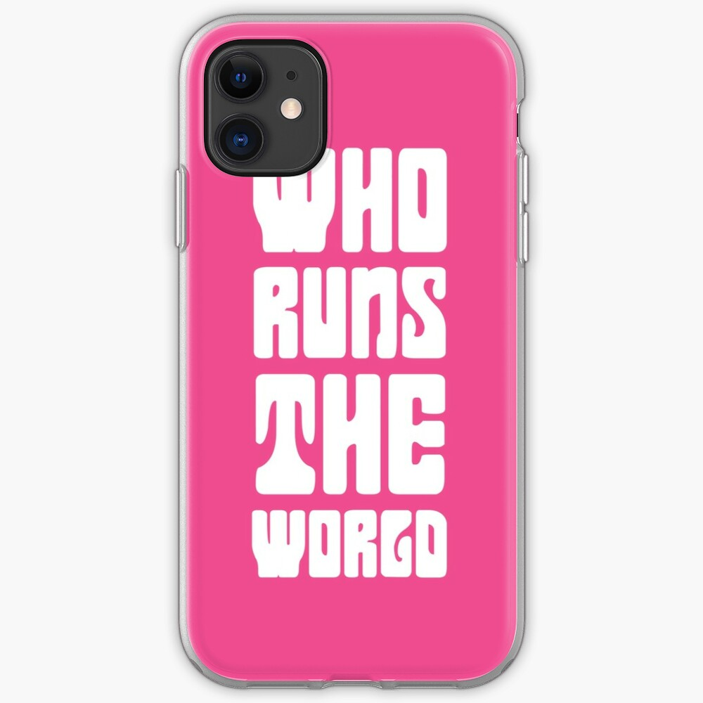 Who runs the world? GIRLS iPhone Case & Cover
