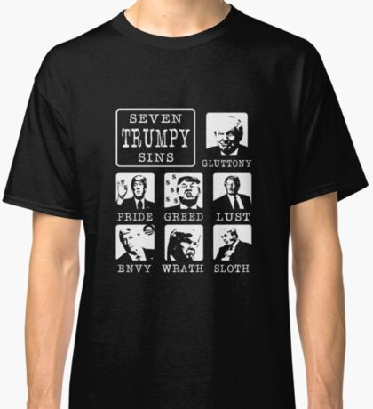 Seven Trumpy Sins Classic T-Shirt