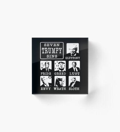 Seven Trumpy Sins Acrylic Block