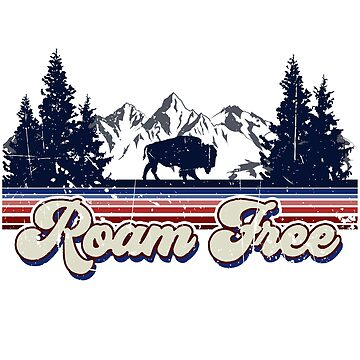 American Retro Roam Free  by birchandbark