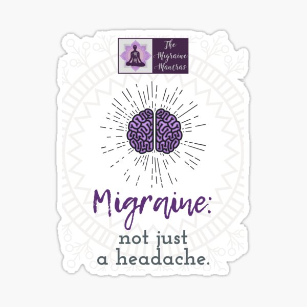 Migraine: Not Just a Headache Sticker