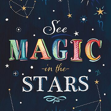 Words: SEE MAGIC IN THE STARS by Bessibury