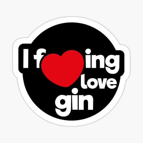 I love gin Sticker