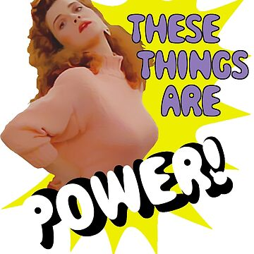 """Mary Jo """"These Things Are Power!"""" by RobC13"""