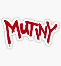 MUTINY Sticker