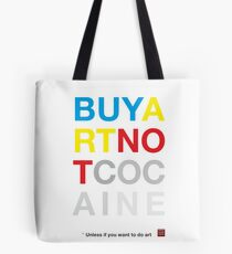Buy Art Not Cocaine Bolsa de tela