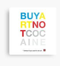 Buy Art Not Cocaine Lienzo metálico
