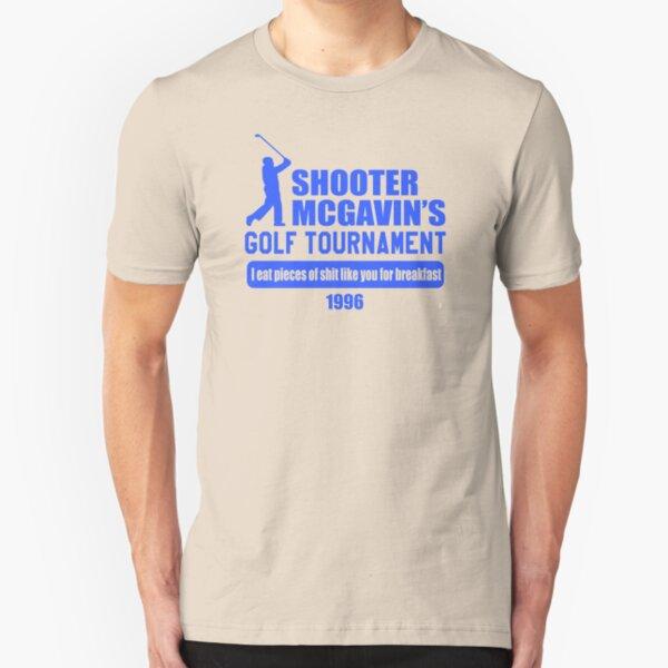 Happy Gilmore - Shooter McGavin's Golf Tournament  Slim Fit T-Shirt