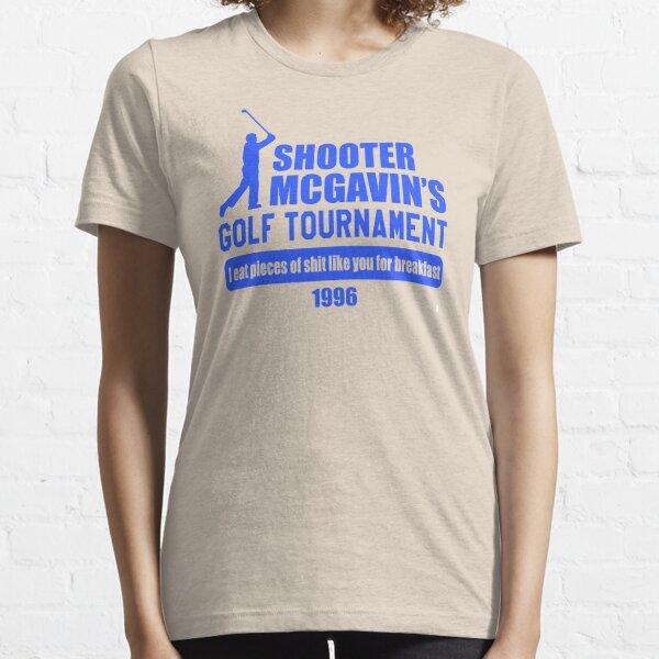 Happy Gilmore - Shooter McGavin's Golf Tournament  Essential T-Shirt