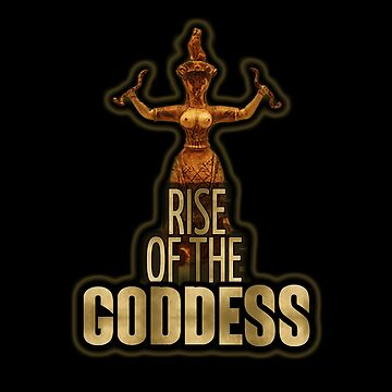 Rise Of The Goddess!!! by GetBigOnEm