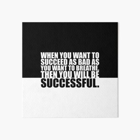 """When you want to... """"Eric Thomas"""" Gym Motivational Quote Art Board Print"""