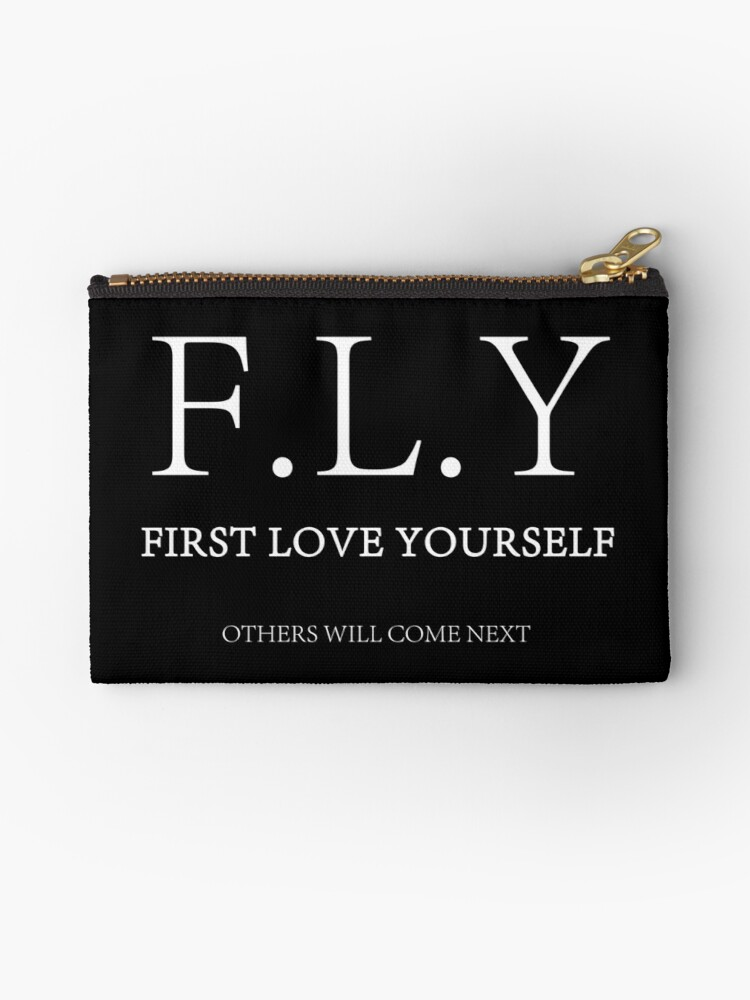 F L Y First Love Yourself Zipper Pouch By Quintessenz Redbubble