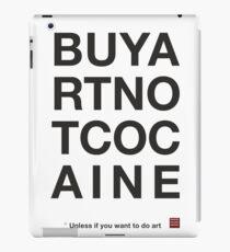 Compra arte no cocaina Vinilo o funda para iPad